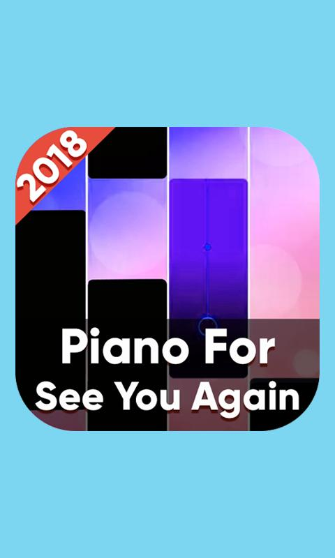 See You Again Piano Tiles Game For Android Apk Download