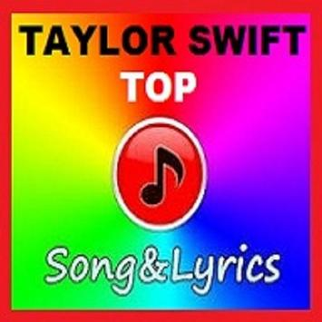 Taylor Swift Top Song & Lyrics for Android - APK Download