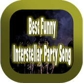 Best Funny Interstellar Party Song icon