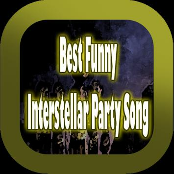 Best Funny Interstellar Party Song poster