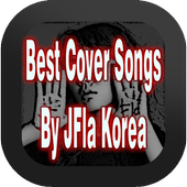 Best Of Cover Songs By JFla Korea icon