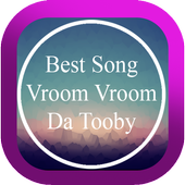 Best Of Vroom Vroom Da Tooby Mp3 Song icon