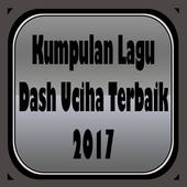 Kumpulan Lagu Dash Uciha Terbaik 2017 icon