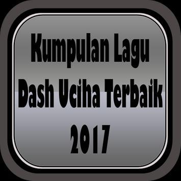 Kumpulan Lagu Dash Uciha Terbaik 2017 apk screenshot