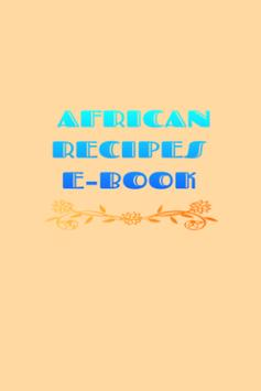 African Recipes Free E-Book poster