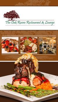 The Oak Room Restaurant Lounge poster