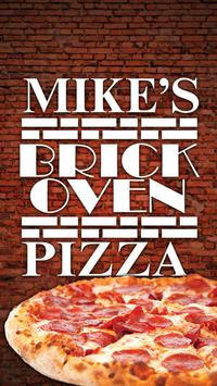 Mike's Brick Oven Pizza poster