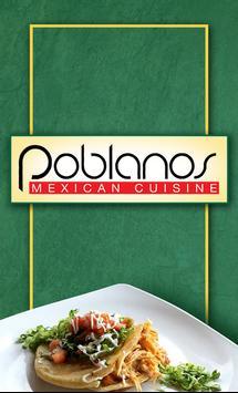 Poblanos Mexican Cuisine poster