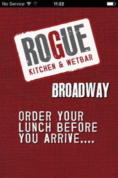 Rogue Kitchen&Wetbar- Broadway poster