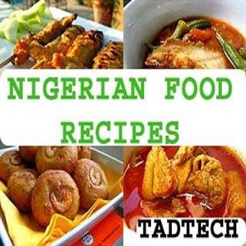 Nigerian food recipes apk download free food drink app for nigerian food recipes poster forumfinder Choice Image