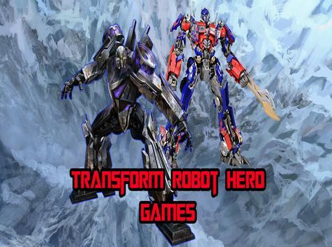 Transform Robot Hero Games. poster