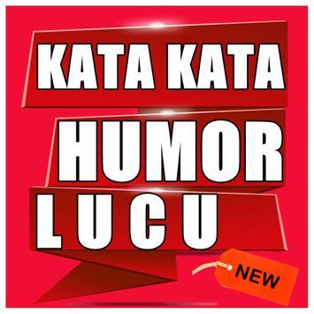 Kumpulan Kata - Kata Humor Lucu terlengkap poster