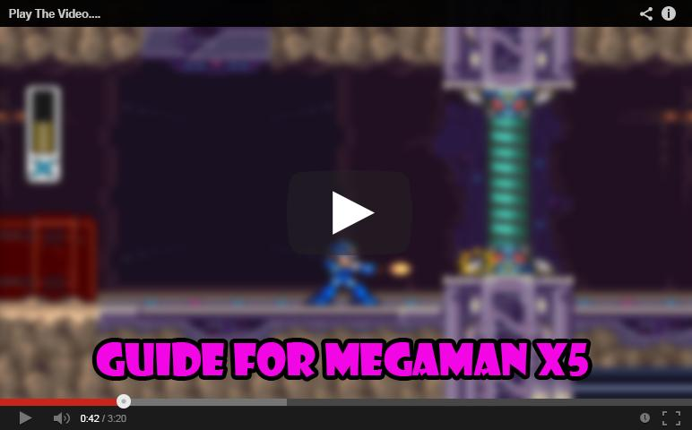 Guide for Megaman X5 for Android - APK Download