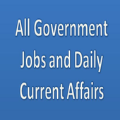 All Government Jobs and Daily Current Affairs icon