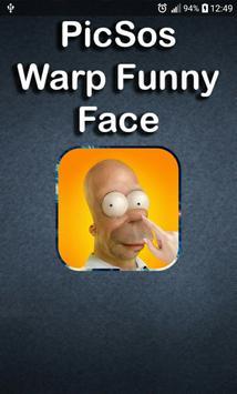 PicSos : Warp Funny Face Maker poster