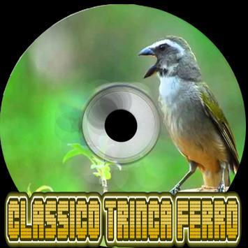 Canto Clássico Trinca Ferro poster