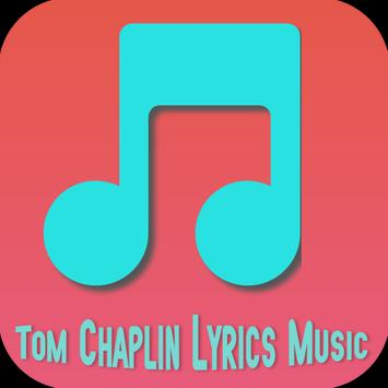 Tom Chaplin Lyrics Music poster