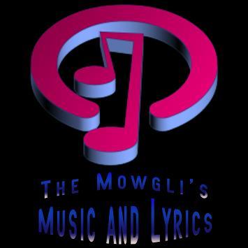 The Mowgli's Lyrics Music poster