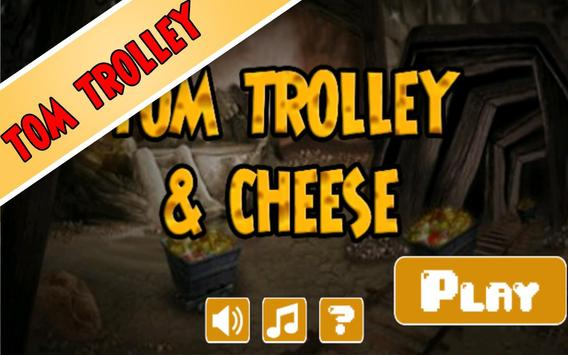 tom trolley and cheese poster