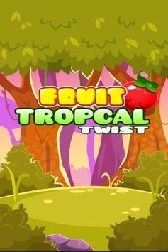 Fruit Tropikal  Twist poster
