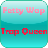 Fetty Wap Trap Queen LyricFree for Android - APK Download