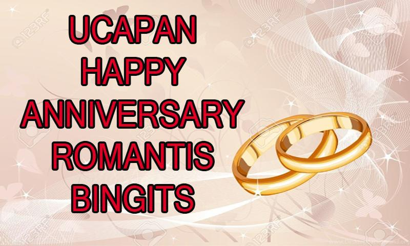 Ucapan Happy Anniversary Romantis Bingits Für Android Apk