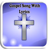 Gospel Song With Lyrics icon