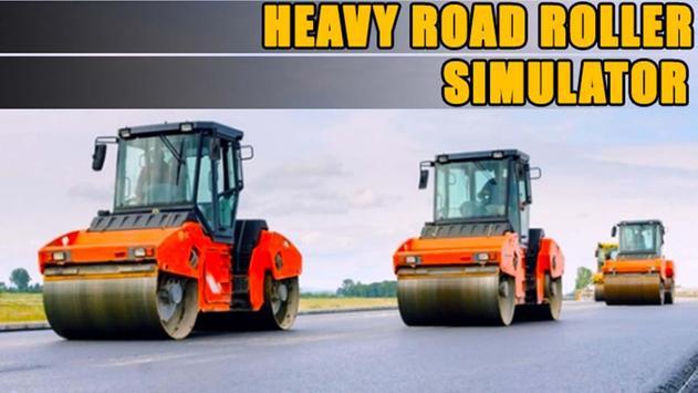 Heavy Road Roller Simulator poster