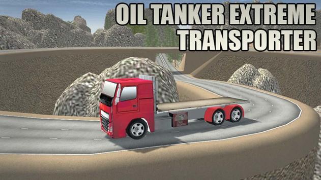 Oil Tanker Extreme Transport poster
