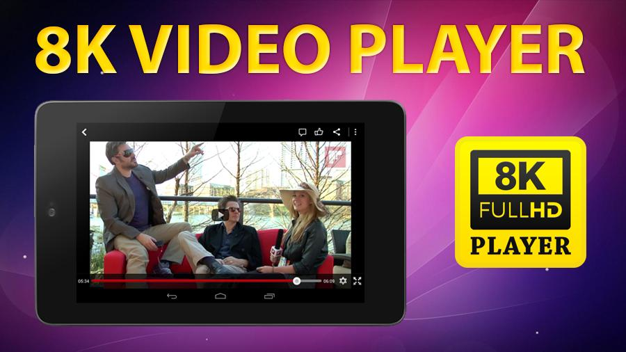 8K Video Player for Android - APK Download