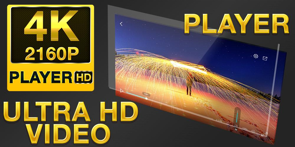 4K QUADHD Video Player (4K super QHD) for Android - APK Download