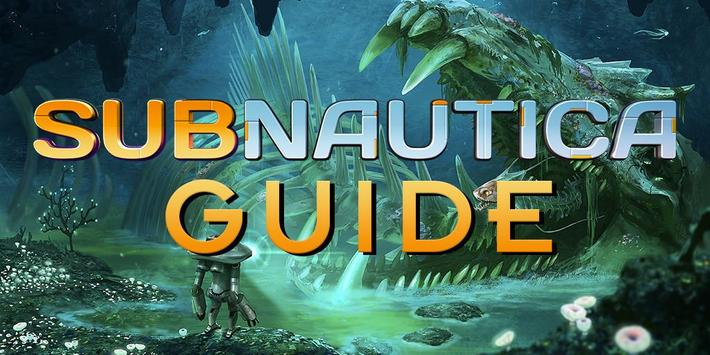 Subnautica Game Guide poster