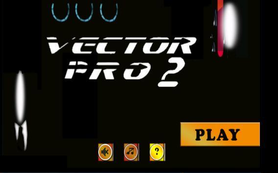 vector pro 2 screenshot 10