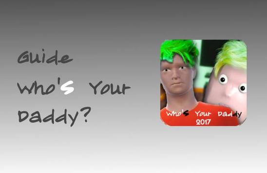Free Whos Your Daddy Tips poster
