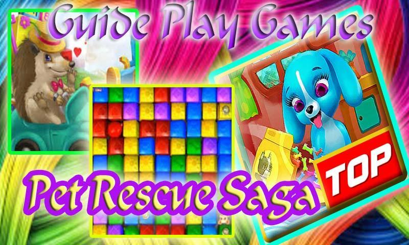 Guide at Pet Rescue Saga for Android - APK Download