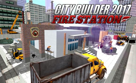 City builder 2017 Fire Station poster
