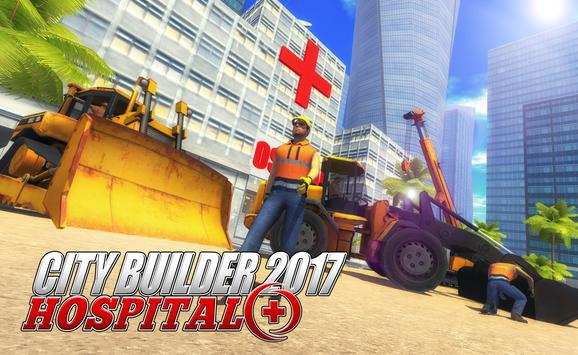 City builder 2017: Hospital poster