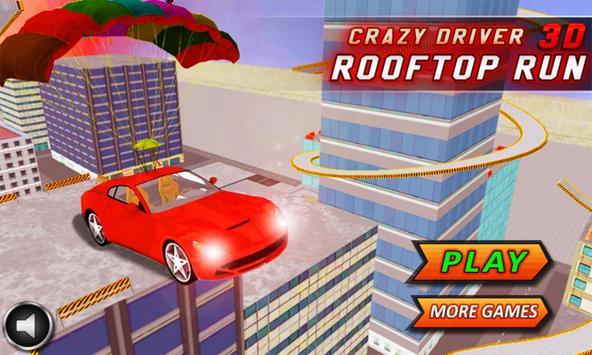 Crazy Driver Rooftop Run 3D poster