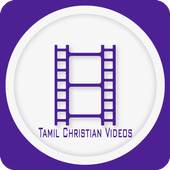 Tamil Christian Videos தமிழ் கிறிஸ்தவ வீடியோ icon