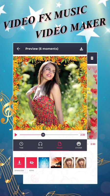 Videofx Music Video Maker For Android Apk Download