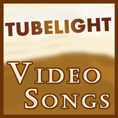 Video Songs of Tubelight Movie 2017 icon