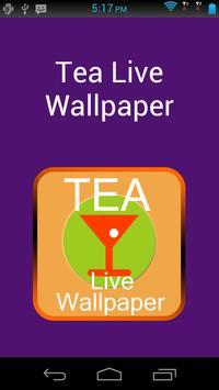 Tea Live Wallpaper poster