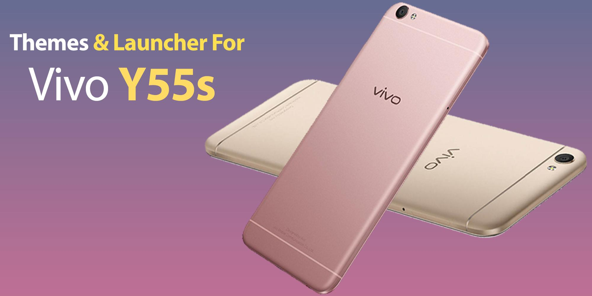 Theme For Vivo y55s for Android - APK Download