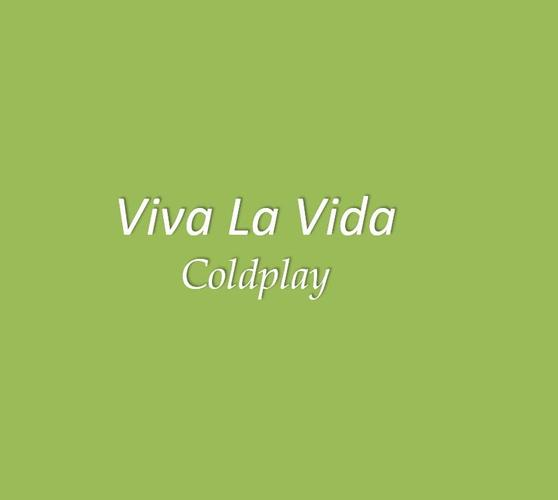 Viva La Vida Coldplay Lyrics For Android