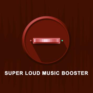 Super Loud Music Booster poster