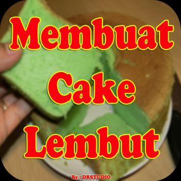 Resep Membuat Cake Lembut poster