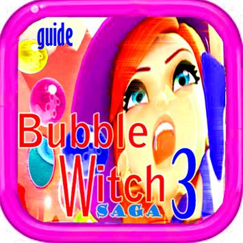 Guide Bubble Witch3 saga poster