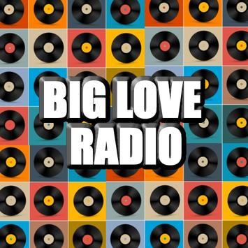 BIG LOVE RADIO for android poster