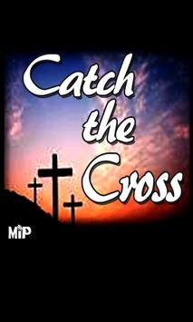 Catch the Cross poster