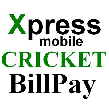 Xpress Mobile Cricket Billpay poster